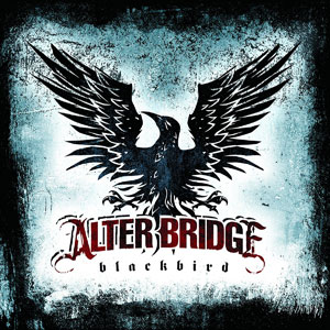 Blackbird – Alter Bridge [Vinilo]